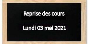 Rentrée du 03 Mai 2021